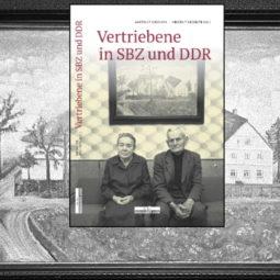 """Silderbild mit Buchtitel """"Vertriebene in SBZ und DDR"""""""