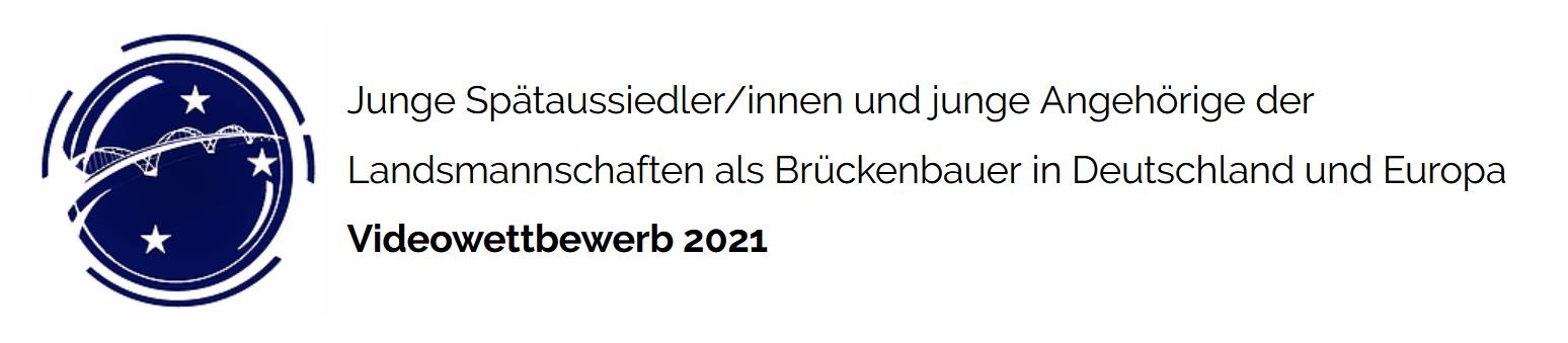 """Logo: Videowettbewerb """"Junge Spätaussiedler/innen und junge Angehörige der Landsmannschaften als Brückenbauer in Deutschland und Europa"""""""