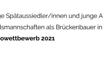 """Videowettbewerb """"Junge Spätaussiedler/innen und junge Angehörige der Landsmannschaften als Brückenbauer in Deutschland und Europa"""""""