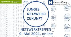 Mai-Treffen Junges Netzwerk Zukunft